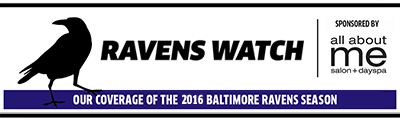 Ravens Watch - Our ongoing coverage of the 2016 Baltimore Ravens' season.