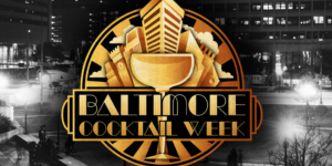 —Courtesy of Baltimore Cocktail Week